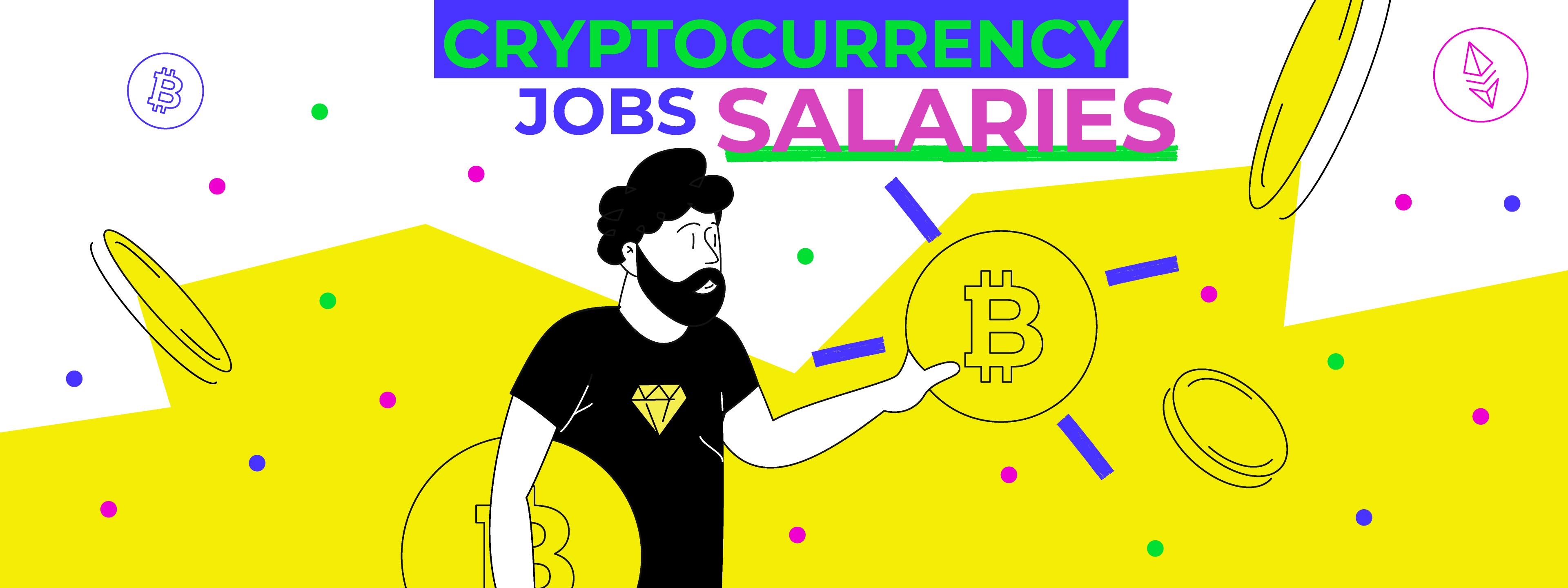 Cryptocurrency Jobs Salaries