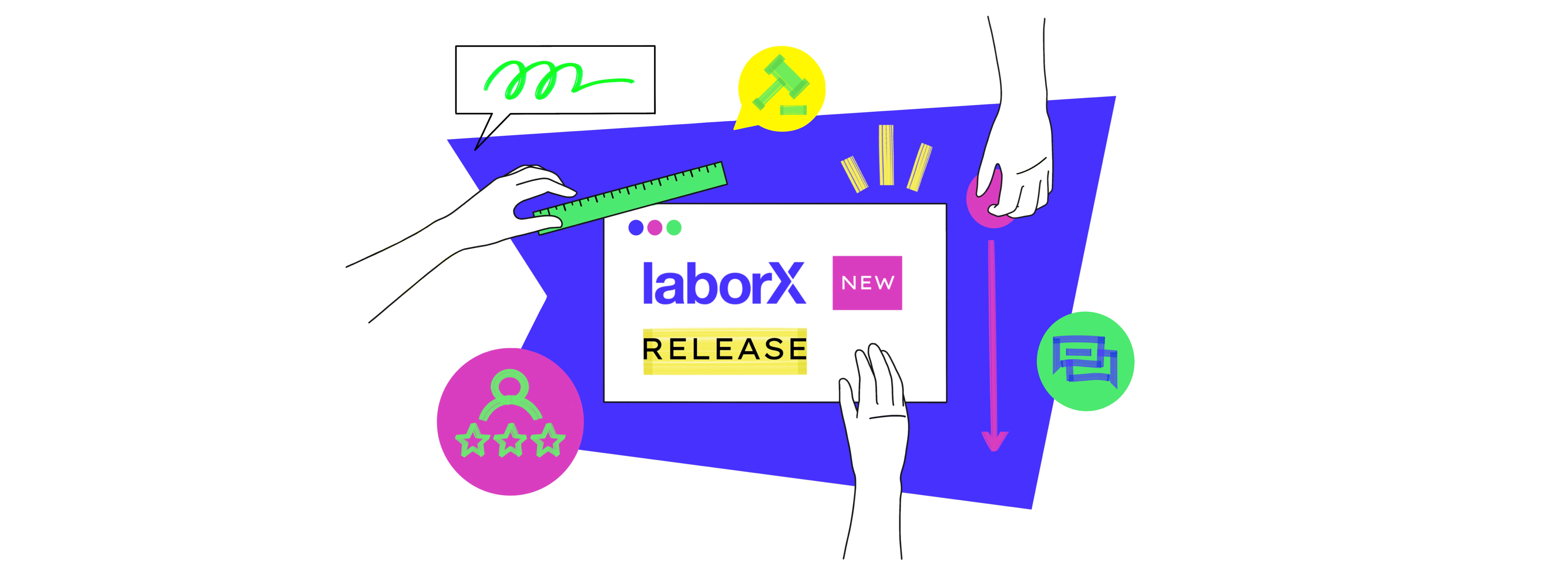 LaborX: what's in our latest release?