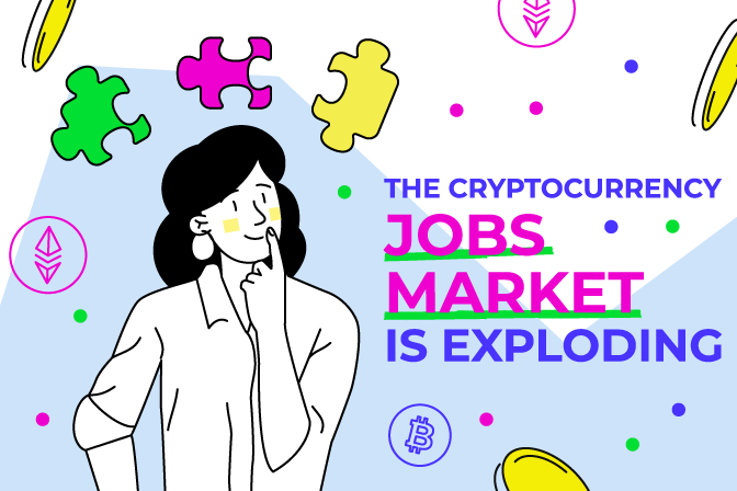 The Cryptocurrency Jobs Market Is Exploding