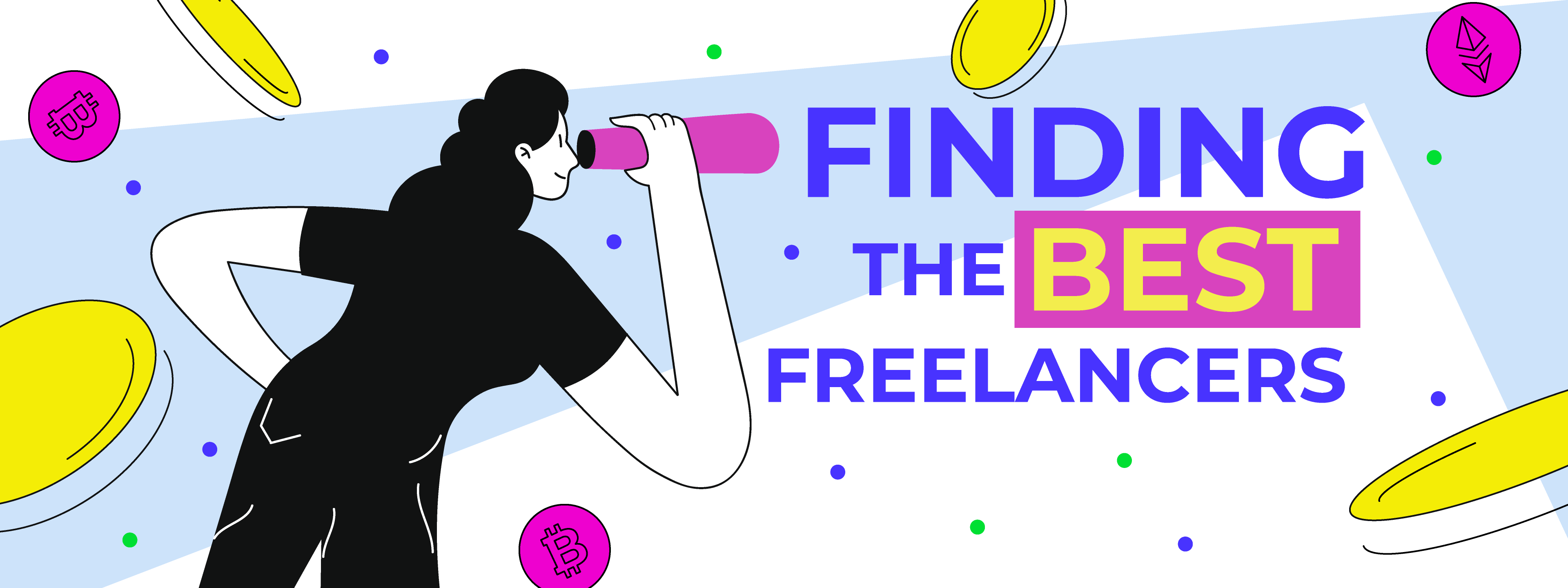 How To Find The Best Freelancer For Your Job