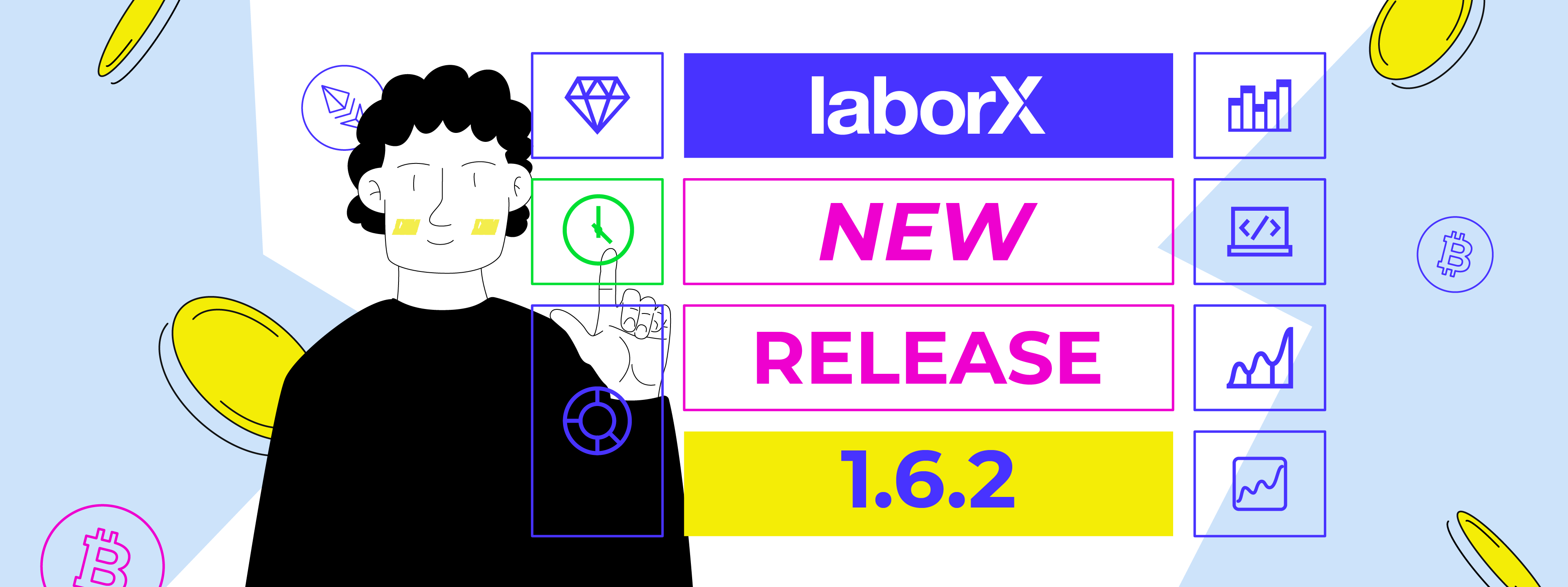 What's new in LaborX release 1.6.2?