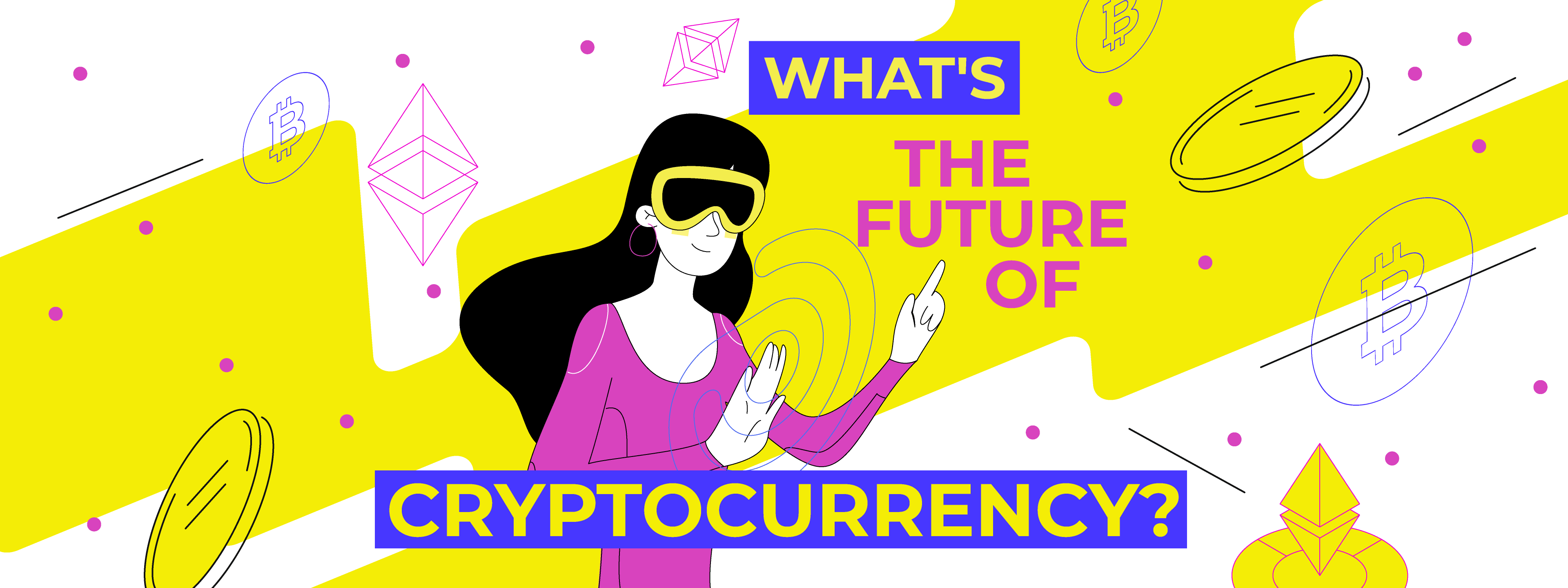 What's the Future of Cryptocurrency?