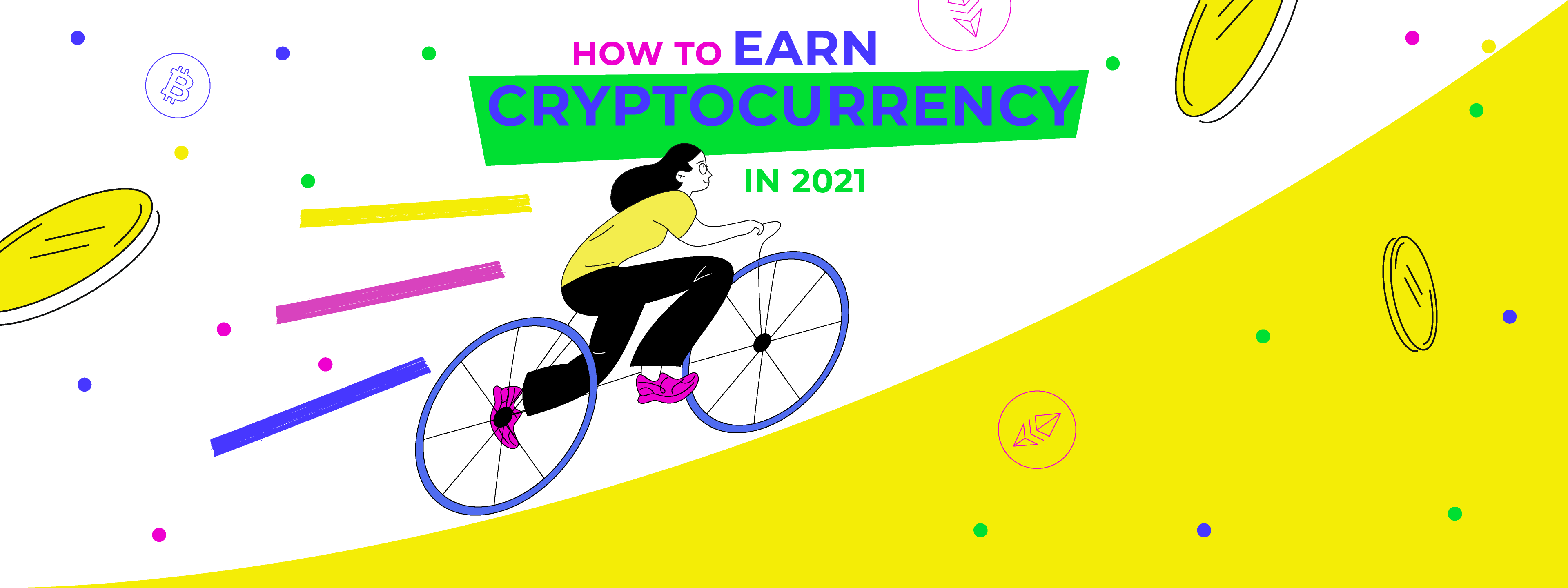 Top 10 Ways to Earn Crypto in 2021