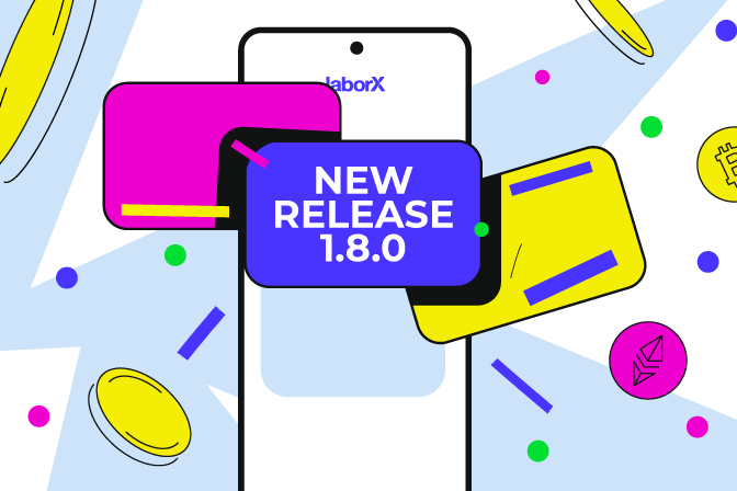 What's new in LaborX release 1.8.0?